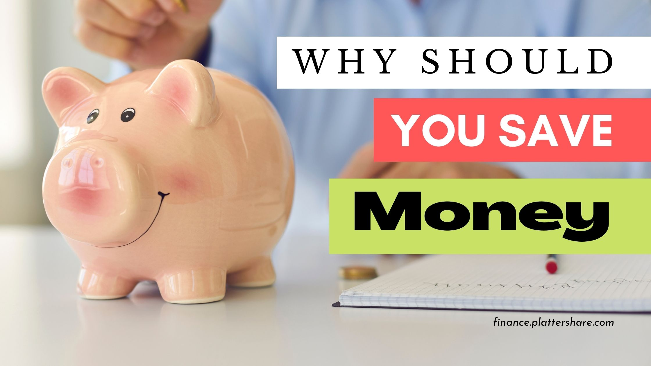 Why should you save money